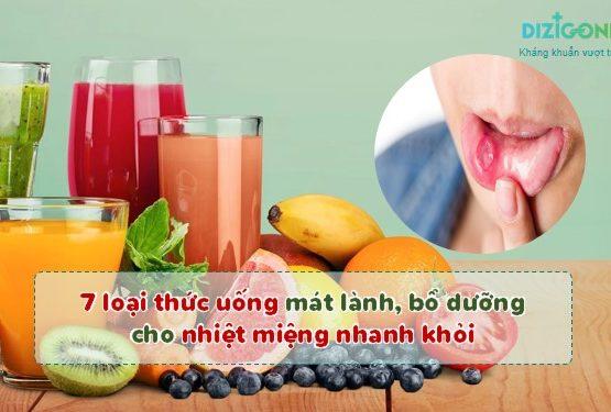 7 loại thức uống mát lành, bổ dưỡng cho nhiệt miệng nhanh khỏi