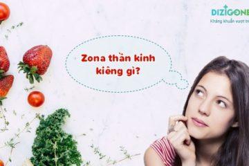 zona thần kinh kiêng gì zona-than-kinh-kieng-gi